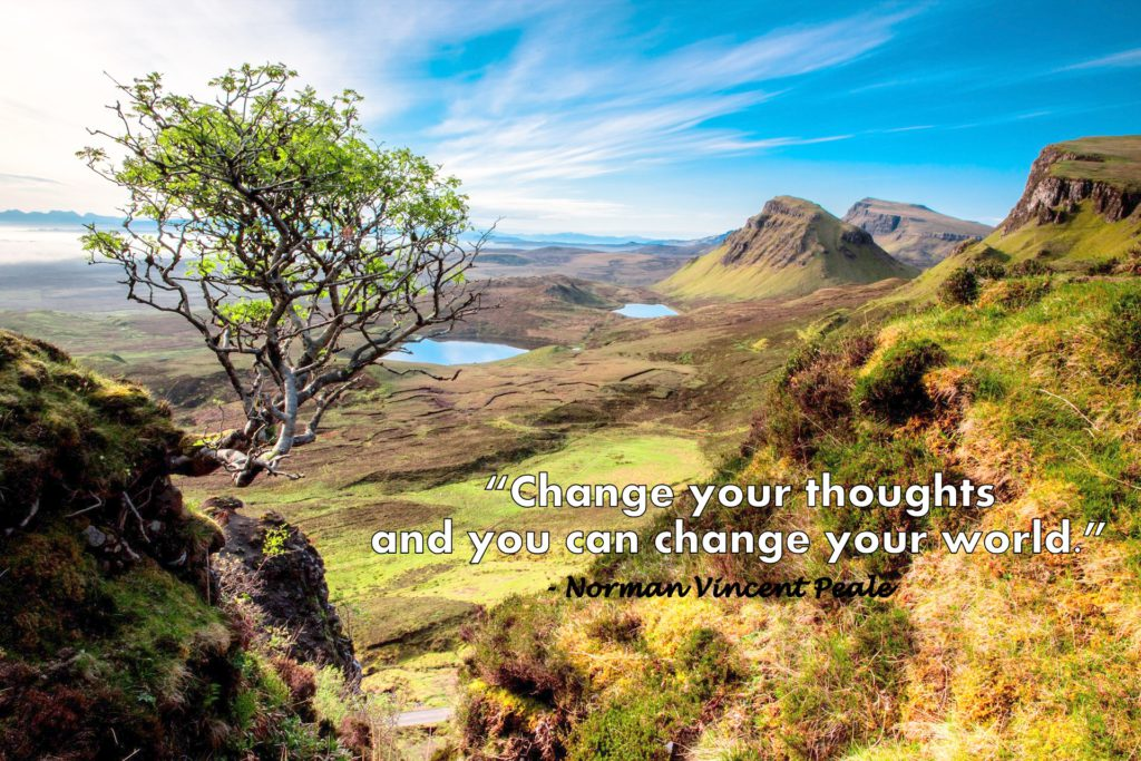 Change your thoughts and you can change your world. - Norman Vincent Peale